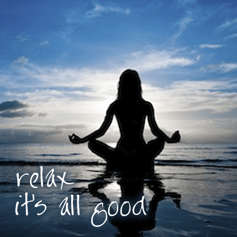 Relax – It's All Good