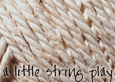 A Little String Play