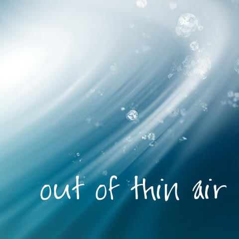 Out Of Thin Air
